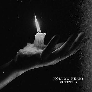 Hollow Heart (Stripped)
