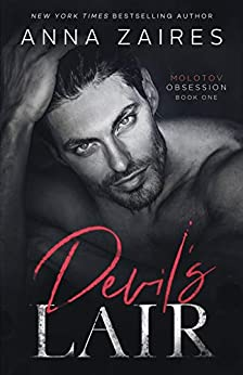 Devil's Lair (Molotov Obsession Book 1) by [Anna Zaires]