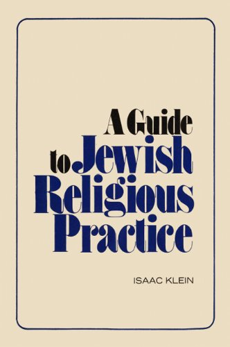 A Guide to Jewish Religious Practice (English Edition)