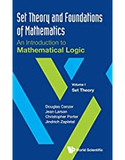 Set Theory and Foundations of Mathematics: An Introduction to Mathematical Logic: Volume I: Set Theory