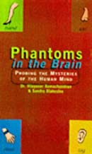 Phantoms in the Brain: Human Nature and the Architecture of the Mind by V. S. Ramachandran (1998-05-04)
