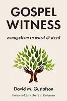 Gospel Witness: Evangelism in Word & Deed