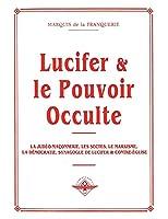 Lucifer et le pouvoir occulte