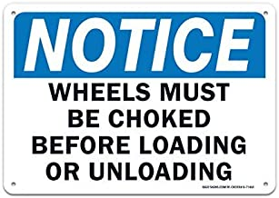 "Bestauseller Wheel Must Be Choked Notice Sign Large 10""X7"" Rust Free Aluminum Sign UV Printed with Professional Graphics Easy to Mount Indoors & Outdoors"