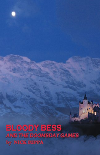Book: Bloody Bess and the Doomsday Games by Nick Iuppa