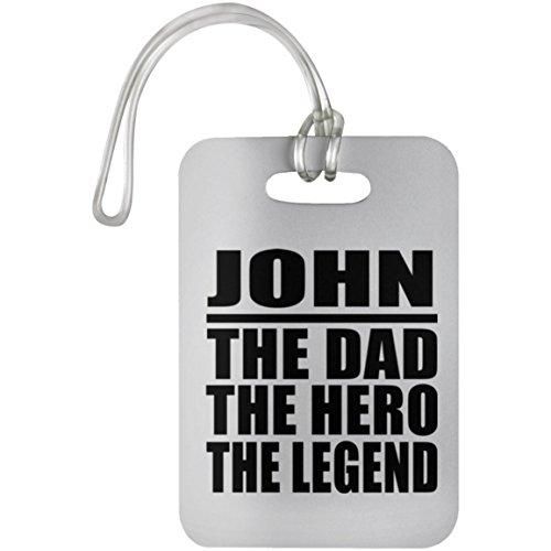 Designsify John The Dad The Hero The Legend - Luggage Tag Etiqueta para Equipaje, Maleta - Regalo para Cumpleaños, Aniversario, Día de Navidad o Día de Acción de Gracias