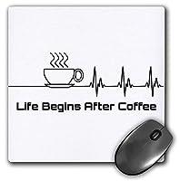 3dRose マウスパッド Funny Life Begins After Coffee コーヒードリンク用心臓線 8 x 8インチ (mp_295366_1)