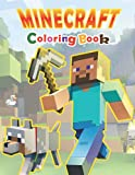Minecraft Coloring Book: High- quality Coloring Pages with Minecraft Character For All Ages, Great Gift For Boys And Girls