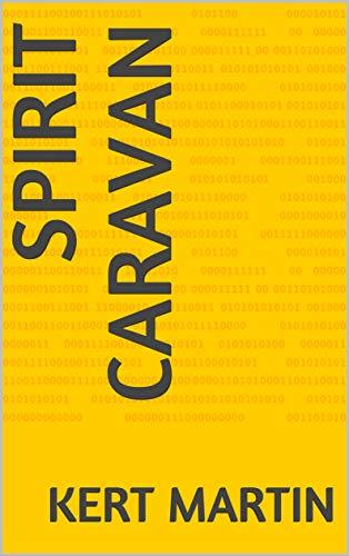 Spirit Caravan (English Edition)