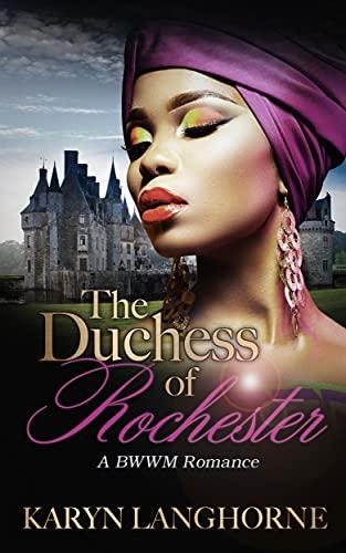 The Duchess of Rochester by [Karyn Langhorne]