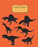 Dinosaur Composition Notebook: Journal with Tryannosaurus Suchomimus and Spinosaurus: 7.5 x 9.25 inch 100 Pages College Ruled Lined Paper for Gift or Present to Girls Boys Kids Teens or Students
