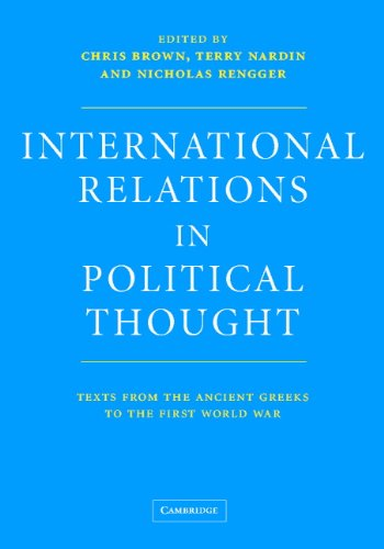 Image OfInternational Relations In Political Thought: Texts From The Ancient Greeks To The First World War