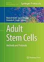 Adult Stem Cells: Methods and Protocols (Methods in Molecular Biology (1553))