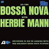 Do the Bossa Nova by Herbie Mann (2012-05-01)