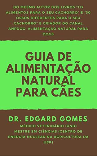 Guia de Alimentação Natural para Cães