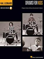Drums for Kids: A Beginner's Guide With Step-by-Step Instruction for Drumset