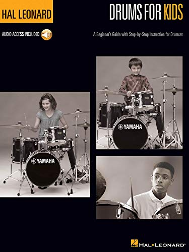 Hal Leonard Drums for Kids: A Beginner's Guide with Step-by-Step Instruction for Drumset (BATTERIE)