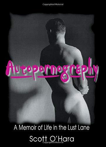 Autopornography (Haworth Gay & Lesbian Studies)