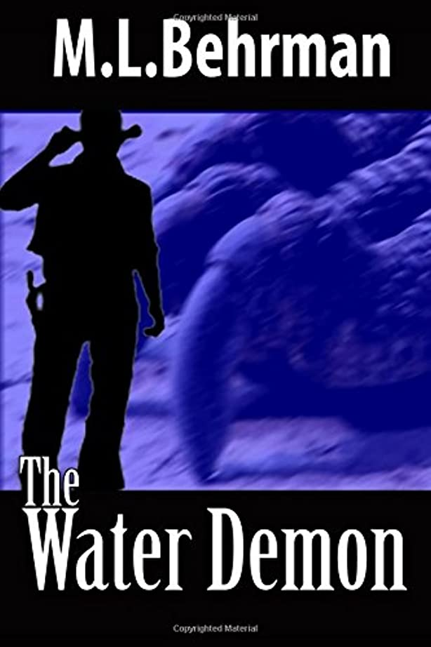 十分です古い輸送The Water Demon (J. Everett Earl Western Thrillers)