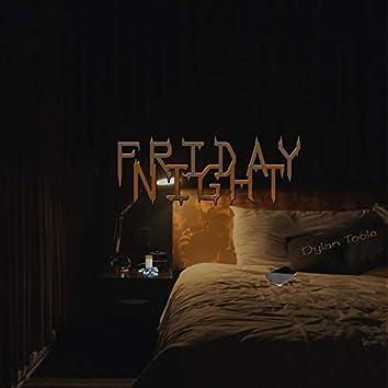 Friday Night