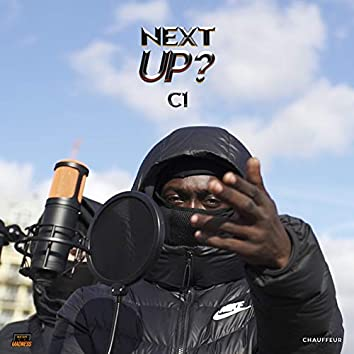 Next Up - S2-E1 (Pt.1)