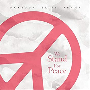 We Stand for Peace (Acoustic Instrumental Version)