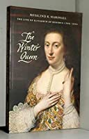 The Winter Queen: The Life of Elizabeth of Bohemia 1596-1662 0903598795 Book Cover