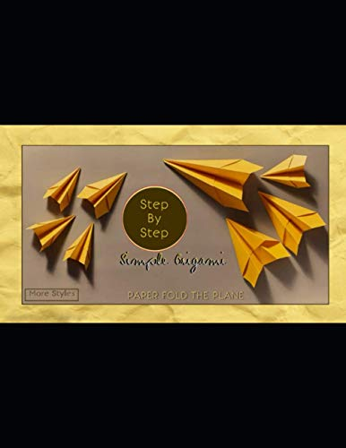 Step By Step Simple Origami More Styles Paper Fold The Plane