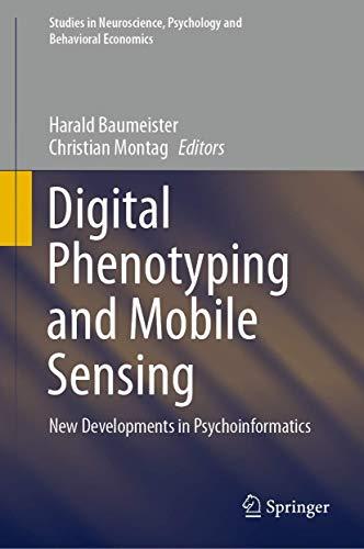 Digital Phenotyping and Mobile Sensing: New Developments in Psychoinformatics (Studies in Neuroscien