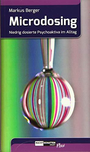 Microdosing: Niedrig dosierte Psychedelika im Alltag