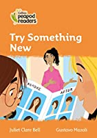 Level 4 – Try Something New (Collins Peapod Readers)