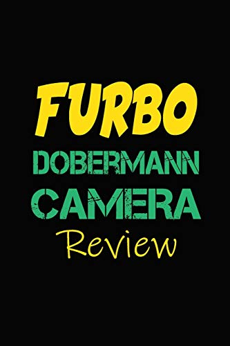Furbo Dobermann Camera Review: Blank Lined Journal for Dog Lovers, Dog Mom, Dog Dad and Pet Owners