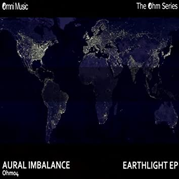The Ohm Series: Earthlight EP