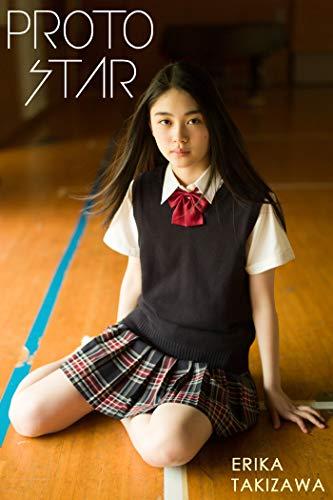 PROTO STAR 滝澤エリカ vol.1
