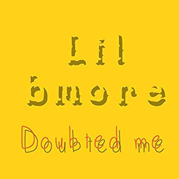 Doubted Me (Live)
