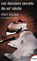 Les dossiers secrets du XXe siècle d'Alain DECAUX