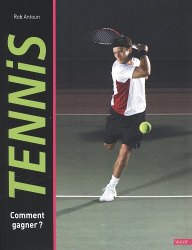 TENNIS COMMENT GAGNER (SPORTS ANATOMIE MUSCULATION)