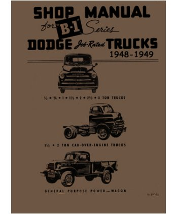 Factory Shop - Service Manual for 1948-1949 Dodge B-Series Truck