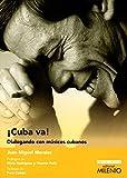 ¡Cuba va!. Dialogando con músicos cubanos: 12 (Ensayo Música)