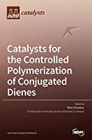Catalysts for the Controlled Polymerization of Conjugated Dienes