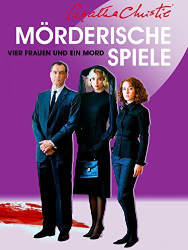 Mörderische Spiele: Vier Frauen und ein Mord