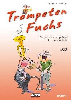 TROMPETENFUCHS 1 - arrangiert für Trompete mit CD [Noten / Sheetmusic] Komponist: DUENSER STEFAN