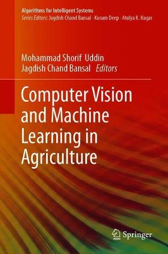 Computer Vision and Machine Learning in Agriculture (Algorithms for Intelligent Systems)