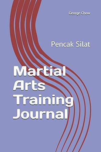 Martial Arts Training Journal: Pencak Silat