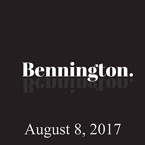 Bennington Archive, August 8, 2017 audiobook cover art