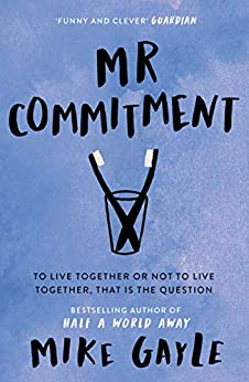 Mr Commitment by [Mike Gayle]