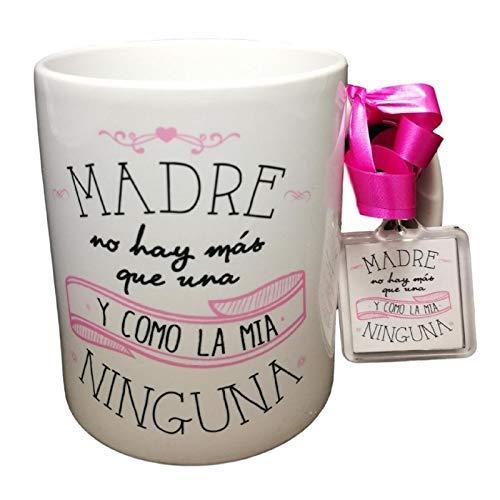 Taza Frase Y Llavero Madre NO Hay MAS Que UNA Y como LA MIA Ninguna Regalo Dia DE LA Madre