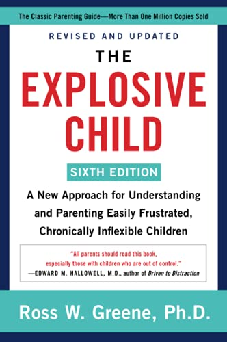 Compare Textbook Prices for The Explosive Child 4 Edition ISBN 9780063092464 by Greene, Ross