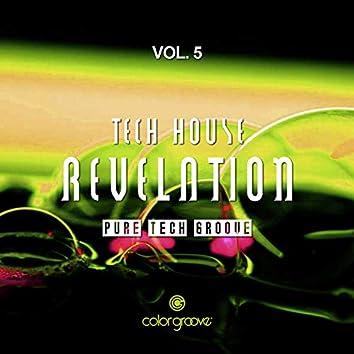 Tech House Revelation, Vol. 5 (Pure Tech Groove)