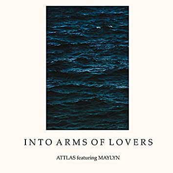 Into Arms of Lovers (feat. MAYLYN)
